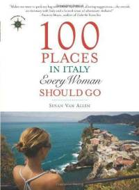 100-places-in-italy-every-woman-should-go-susan-van-allen-paperback-cover-art